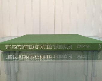 The Encyclopedia of Pottery Techniques green book