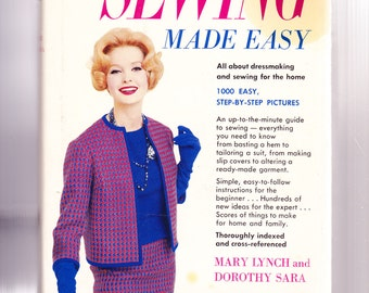 Sewing Made Easy by Mary Lynch 1960 Hardcover 1000 Easy step by step pictures
