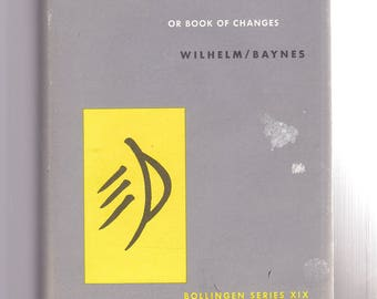 The I Ching or Book of Changes 1981 Hardcover