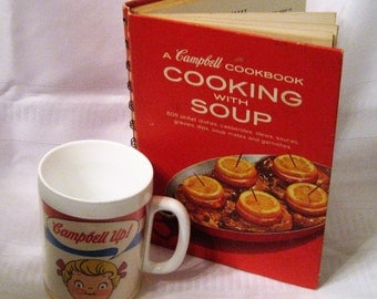 Campbell's Hard Cover Cookbook Cooking With Soup Plus Kid's Plastic Soup Mug Vtg 1960's Campbell Up Statement Campbell's Kids Faces