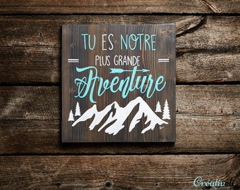 You are our greatest adventure, adventure, newborn baby, nursery baby, parents, paint, turquoise, MOM, room, wood