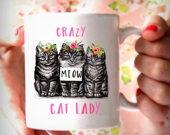 Crazy Cat Lady Mug, Cute Funny Cat Lover Gift