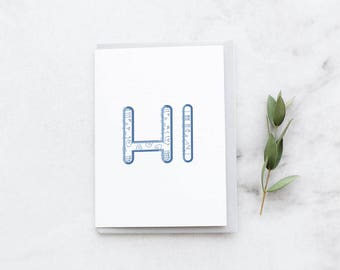 Greeting Card, Handmade, Hi, Minimalistic, Greeting, Just Saying Hi, Boyfriend, Girlfriend, Husband, Wife, Mom, Dad, Friend, Typography