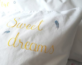 Sweet dreams hand embroidered pillowcase