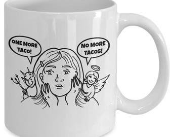 ONE MORE TACO! - Devil vs Angel Funny Novelty Mug - Gift for Taco Lovers - Taco Tuesday - 11 oz white coffee tea cup
