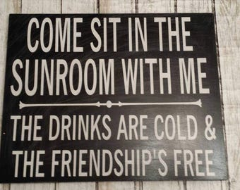 Porch sign, Come sit in the sunroom with me, Porch rules, Friendship sign, Porch decor, Rustic sign, distressed sign, Front porch sign