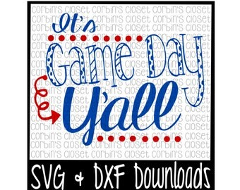 Game Day * Game Day Y'all Cut File - DXF & SVG Files - Silhouette Cameo, Cricut