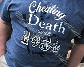 Cheating Death Birthday Shirt for Men Adults Happy Birthday Party Personalized with your Year of Birth Scyth