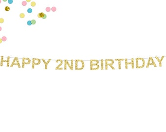 Happy 2nd Birthday Glitter Banner | 2nd Birthday Party | Cake Smash | 2nd Birthday | Photo Prop | 2nd Party Decor | Two Glitter Banner