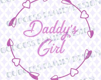Daddy's girl svg Daddy's girl heart arrows svg files for cricut Cuttable design file svg dxf eps png