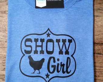 Livestock show girl shirt. Show girl shirt. Show chicken shirt. 4H Show shirt.  Stockshow shirt.