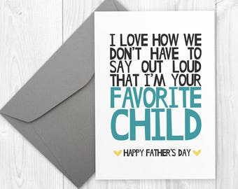 Printable Father's Day card - I'm Your Favorite Child - printable Father's Day card for dad, printable card for father