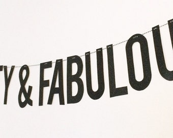 Seventy and Fabulous glitter banner
