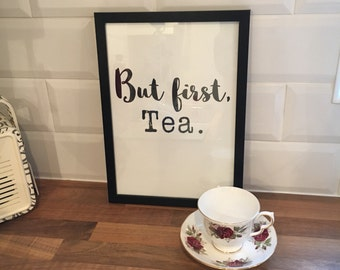 But first, tea.