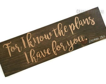 For I know the plans I have for you|Jeremiah 29:11|Scripture Verse|Bible Wall Art|Bible Wood Sign|Copper Decor|Hand Painted Sign|Inspiration