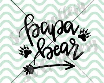 Papa bear, papa svg, bear svg, dad SVG, bestest dad svg, Digital cut file, daddy svg, hand lettered svg, bear paw svg, commercial use OK