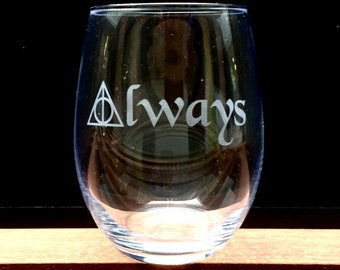 Harry Potter Deathly Hallows Always Wine Glass, Glass with Stem, Stemless and Pint Available!