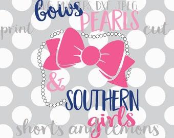 Bows, Pearls and Southern Girls svg, Alabama, girls svg, kentucky, texas, tennessee, carolina, georgia, miss, arkansas, florida, va,bama svg