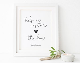 Capture the Love, Capture the Love Sign, Wedding Hashtag Sign, Printable Wedding Sign, Instagram Sign, Social Media Sign, Hashtag Sign