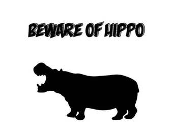 PRINTABLE Wall Art, Hippo Print, Hippo Wall Decor, Beware of Hippo, Instant Download, Instant Art, Instant Gift, Last Minute, Gift Idea, Art