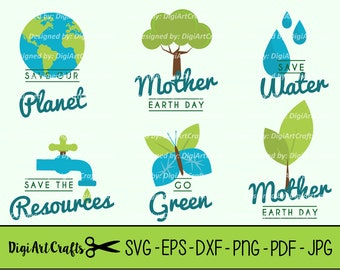 Mother Earth Day SVG Cut Files / Earth Day Badges / SVG Cutting Files for Earth Day / Earth Day PNG images / Small Commercial Use