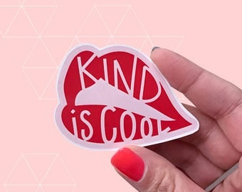 Kind Is Cool - Social Justice Vinyl Sticker