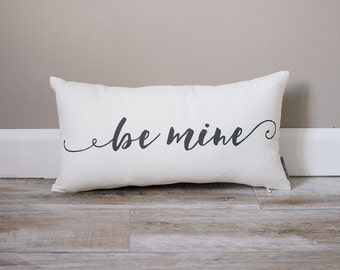 Be Mine Pillow | Monogrammed Valentine's Gift | Gifts For Her | Valentine's Day Gift | Rustic Decor | Holiday Decor | Monogrammed Pillow