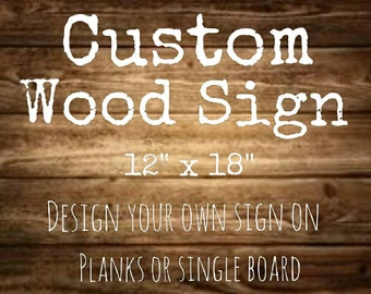 Custom Wood Sign | Rustic Wood | Wedding Gift | Nursery Decor | Kitchen | Living Room | Gift for Her | Gift for Him | Made in Canada
