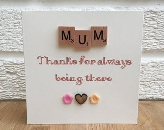Mother's Day card, cards for mum, birthday card, scrabble card, thank you card, thank you for always being there card