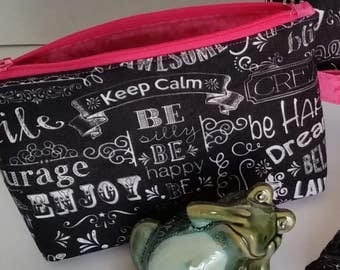 """Small zippered pouch / Accessory case with side tab ring - Black with white """"inspirational"""" words / Pink interior"""