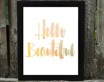 Hello Beautiful Download, Hello Beautiful Digital download, Hello Beautiful Print