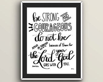 Be Strong and Courageous Digital Print