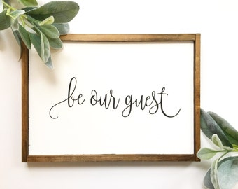 Be our Guest Sign, Be My Guest, Guest Bedroom Decor, Home Decor, Housewarming gift, Wall Decor, Farmhouse Decor, Farmhouse Sign, Guest room