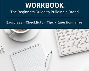 The Brand Structure Workbook: The Beginners Guide to Building a Brand