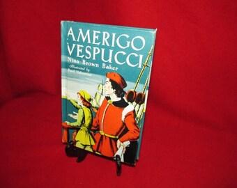 """Collectible School Book  """"Amerigo Vespucci"""" by Nina  Brown Baker"""