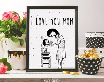 i love you mom, doodle art, gift idea, print,  black ink, flowers, watercolour, mother's day print, mothersday, printable art, digital print