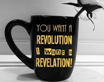 You want a revolution I want a revelation hamilton lyrics mug, Hamilton, broadway musical, coffee mug handmade black gold 12oz mug