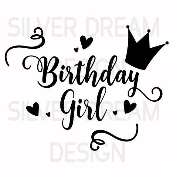 Birthday Girl Svg File Birthday Svg on File Cursive