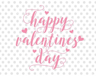 Happy Valentine's Day SVG DXF Cutting File, Valentine Svg Dxf Cut File, Love Svg Dxf Cutting File, Valentine's Day Clipart Vector