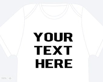 Your Text Here -Short Sleeve Onesie, Customize, Personalize,