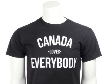 Canada Loves Everybody