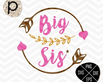 Big Sister SVG*Sisters SVG*Big Sis svg*Siblings svg*Big Sister svg,clipart,eps,dxf,png,jpg*Cutting File*Cricut*Silhouette*Sure Cuts