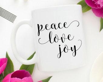 Peace Love Joy Mug   Peace Mug   Friend Gifts    Peace Love Happiness   Gifts under 20   Valentine's Day Gift  