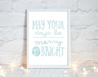 Christmas Printable Art,  Festive Home Decor, Rustic Christmas Decor,  May your days be merry and bright, Holiday Decor, Instant Download