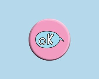 Ok Speech Bubble Pinback Button - 1.25 Inch Badge Pin - Ok - Cute - Pink - Blue - Perfect Gift - Gift for Her