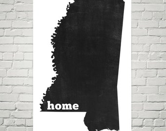 Mississippi Home, Map of Mississippi, Mississippi State, Mississippi Map, Mississippi Art, Gifts, Print, Wall Art, Sign, Decor, Poster