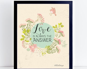 Quotes About Love - Word Art Wall Print -  Large Wall Quote - Word Art Wall Quote - Printable Quote - Word Art Print - Love Is The Answer