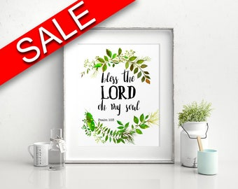 Wall Art Bless The Lord Oh My Soul Digital Print Bless The Lord Oh My Soul Poster Art Bless The Lord Oh My Soul Wall Art Print Bless The