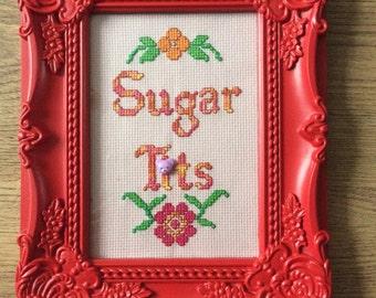 Sugar t*ts funny cross stitch handmade