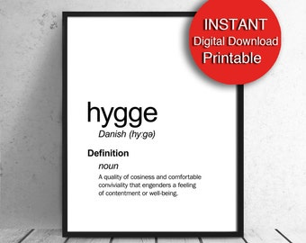 Hygge, Printable Art, Typography Cozy Nesting Danish Definition Black White Digital Download